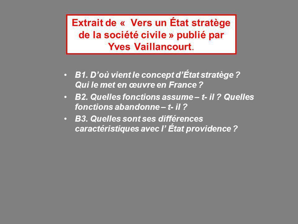Extrait de « Vers un État stratège de la société civile » publié par Yves Vaillancourt. B1. D'où vient le concept d'État stratège ? Qui le met en œuvr