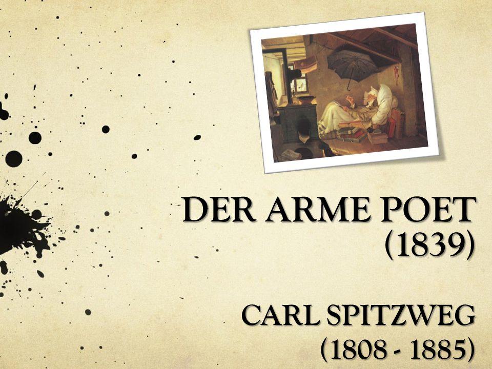 DER ARME POET (1839) CARL SPITZWEG (1808 - 1885)