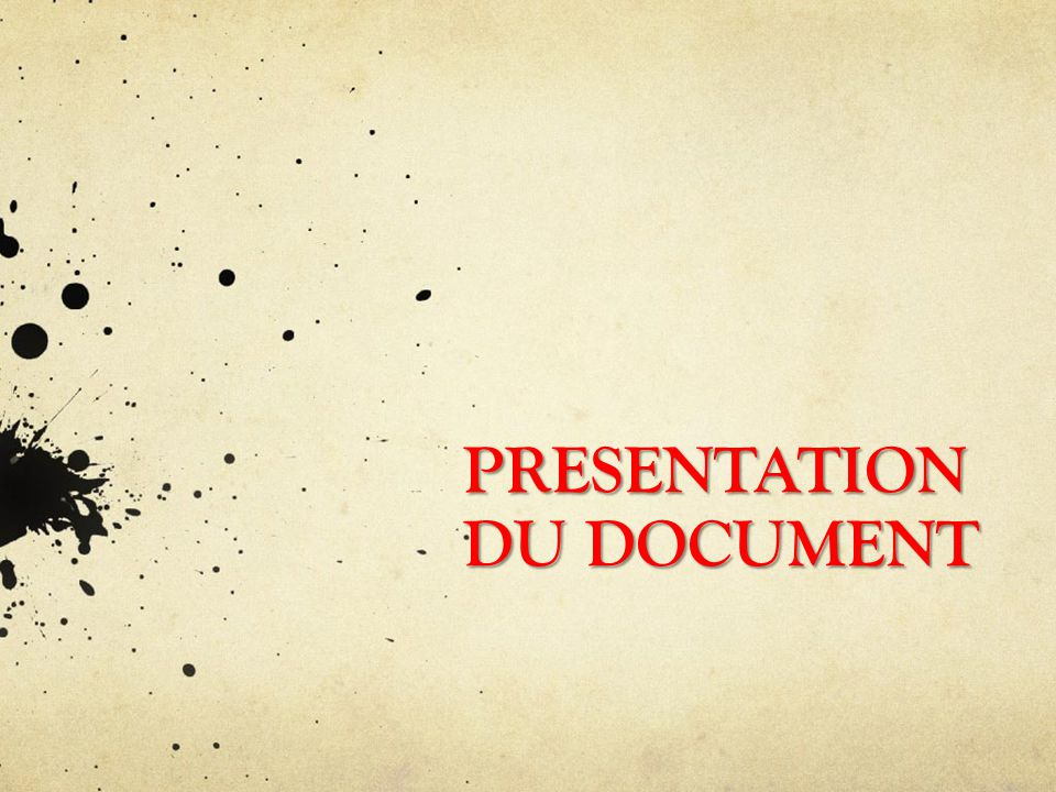 PRESENTATION DU DOCUMENT