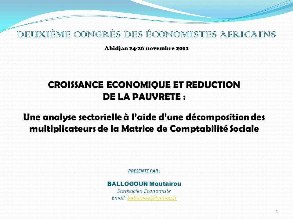CROISSANCE ECONOMIQUE ET REDUCTION DE LA PAUVRETE : Une analyse sectorielle à l'aide d'une décomposition des multiplicateurs de la Matrice de Comptabi