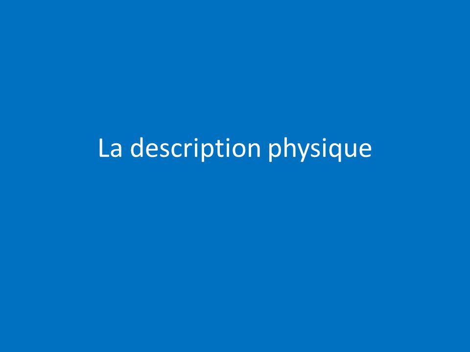La description physique