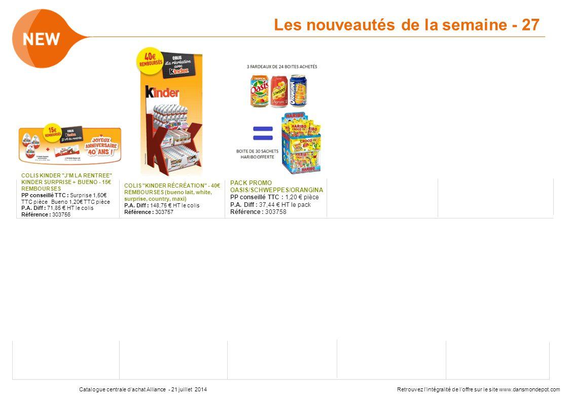 Catalogue centrale d'achat Alliance - 16 juin 2014Retrouvez l'intégralité de l'offre sur le site www.dansmondepot.com Centrale d'Achat du groupement
