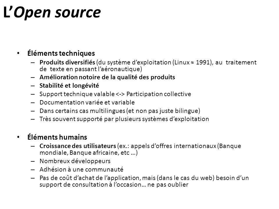L'Open source Éléments techniques – Produits diversifiés (du système d'exploitation (Linux ≈ 1991), au traitement de texte en passant l'aéronautique)