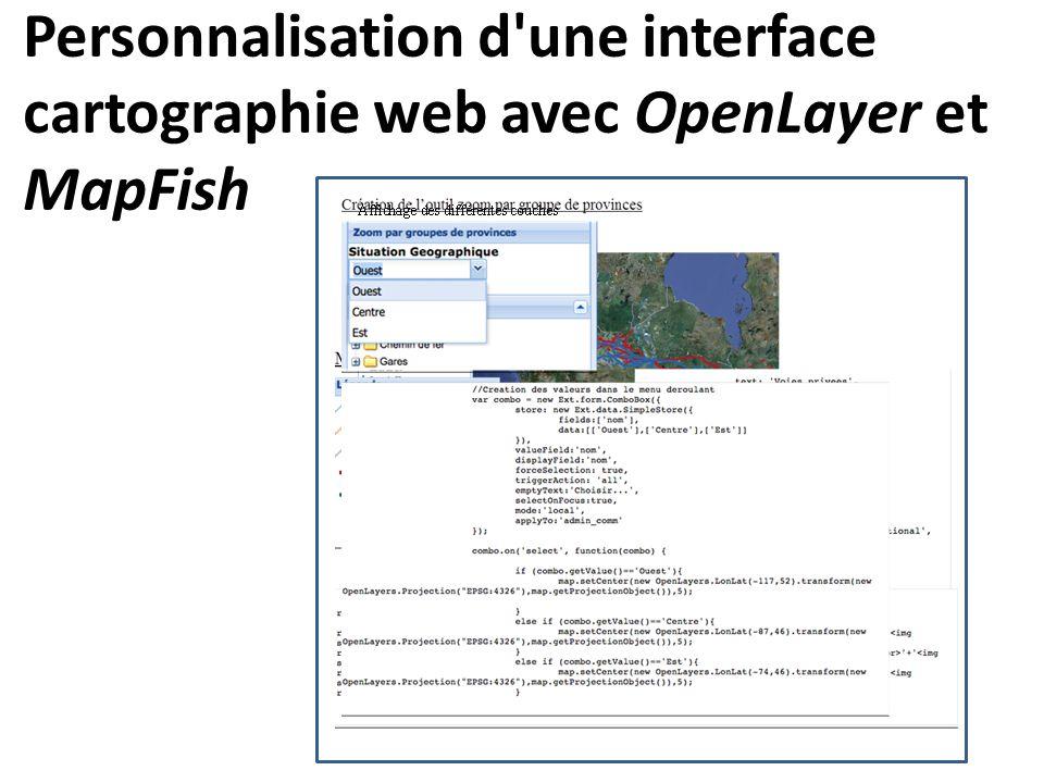 Personnalisation d'une interface cartographie web avec OpenLayer et MapFish