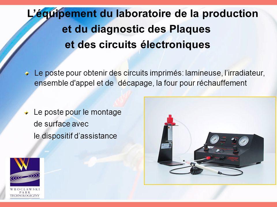 L'équipement du laboratoire de la production et du diagnostic des Plaques et des circuits électroniques Le poste pour obtenir des circuits imprimés: l