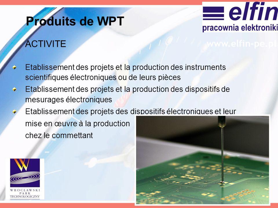 ACTIVITE Etablissement des projets et la production des instruments scientifiques électroniques ou de leurs pièces Etablissement des projets et la pro
