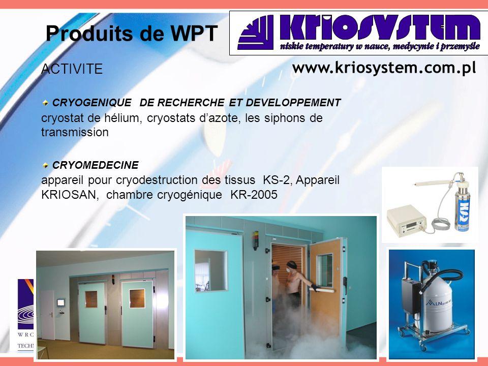 ACTIVITE CRYOGENIQUE DE RECHERCHE ET DEVELOPPEMENT cryostat de hélium, cryostats d'azote, les siphons de transmission CRYOMEDECINE appareil pour cryod