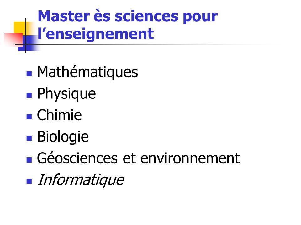 Master ès sciences pour l'enseignement Mathématiques Physique Chimie Biologie Géosciences et environnement Informatique