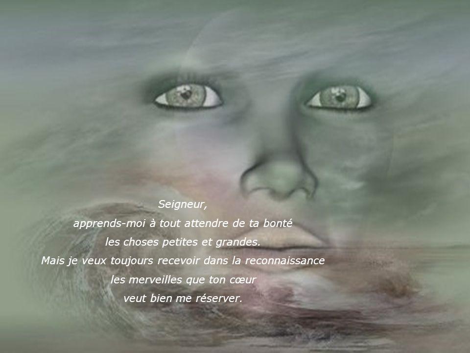 Souvent, je te fais des demandes et lorsque j'ai reçu, j'oublie de regarder la main et le cœur qui se sont ouverts pour moi.