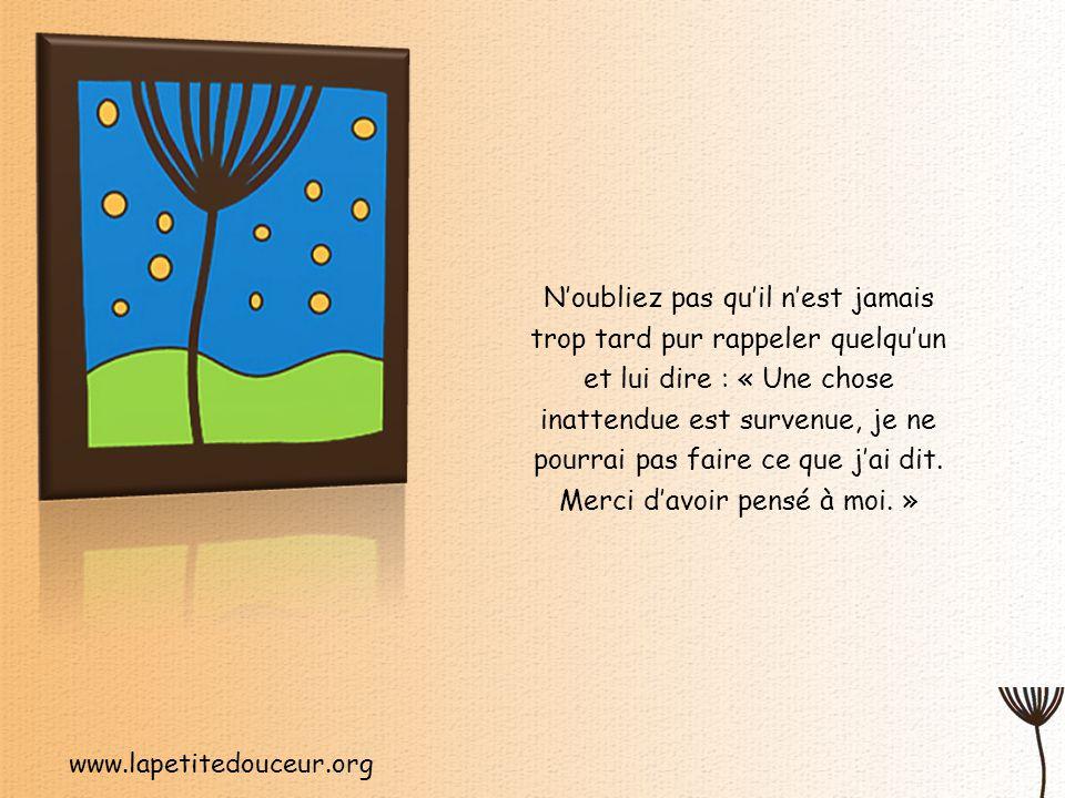 www.lapetitedouceur.org Prenez quelques moments pour exercer votre liberté de dire NON aux choses qui minent votre énergie.
