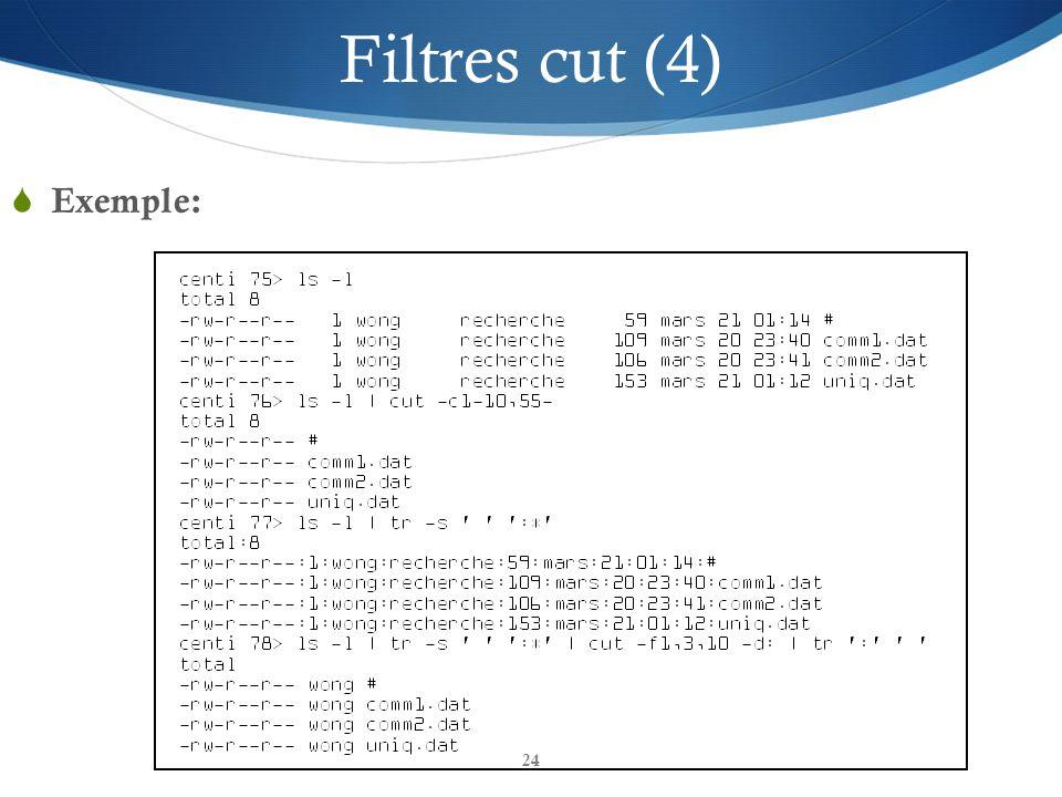 24 Filtres cut (4)  Exemple: