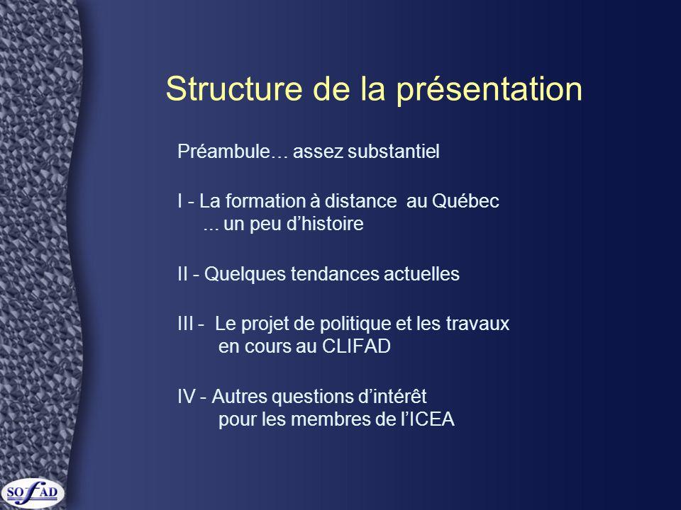 I - La formation à distance au Québec… un peu d'histoire...