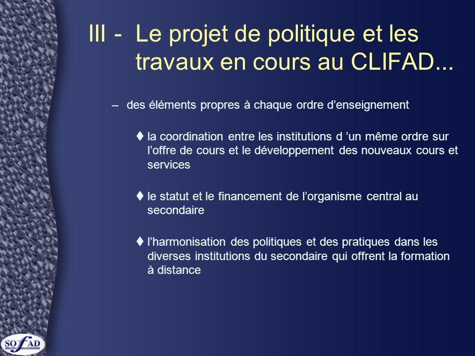 III -Le projet de politique et les travaux en cours au CLIFAD...