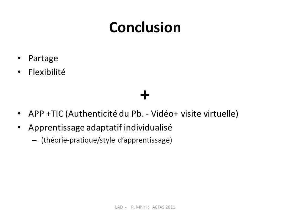 Conclusion Partage Flexibilité + APP +TIC (Authenticité du Pb.
