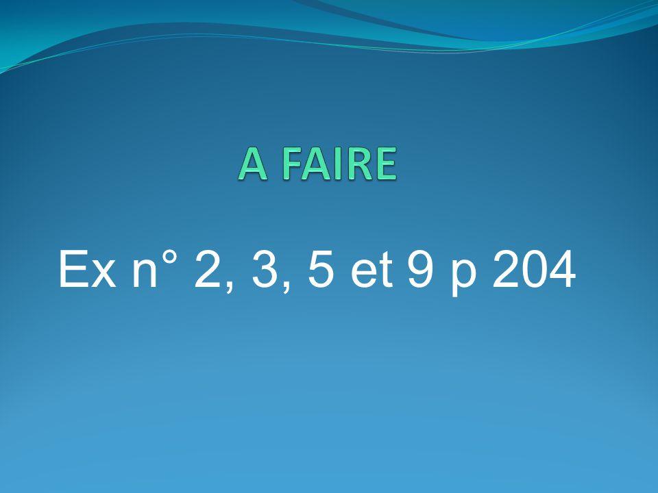 Ex n° 2, 3, 5 et 9 p 204