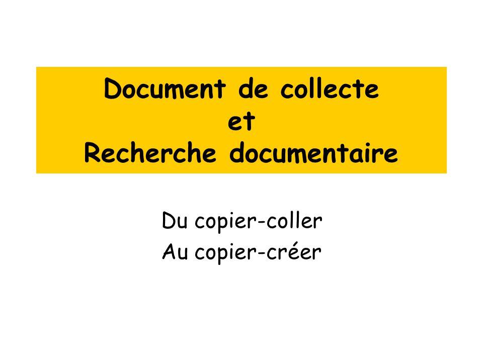 Document de collecte et Recherche documentaire Du copier-coller Au copier-créer