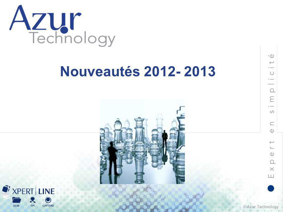 © Azur Technology Nouveautés 2012- 2013