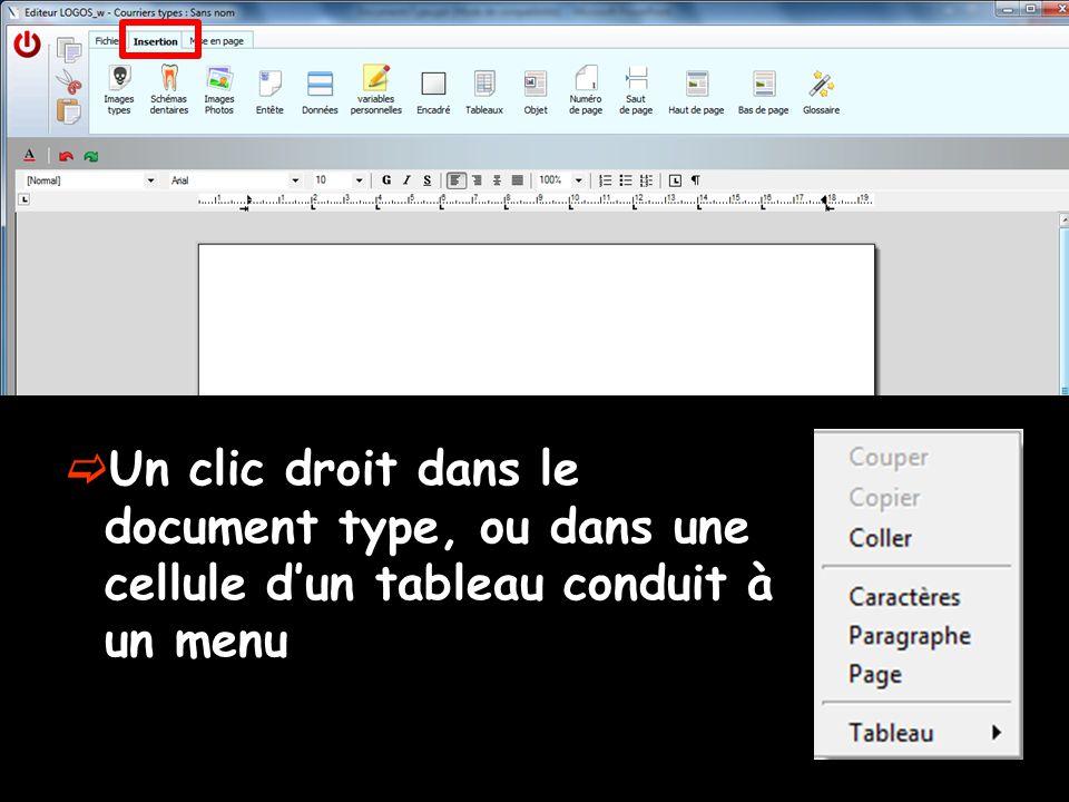  Un clic droit dans le document type, ou dans une cellule d'un tableau conduit à un menu