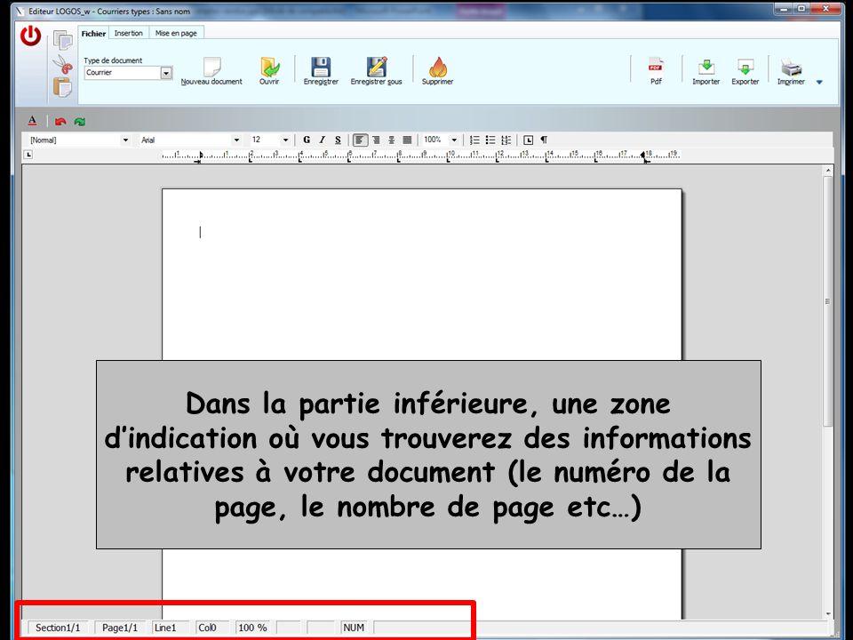 Dans la partie inférieure, une zone d'indication où vous trouverez des informations relatives à votre document (le numéro de la page, le nombre de pag