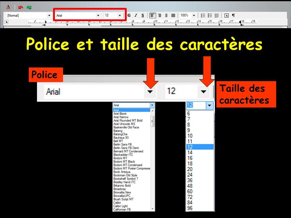Police et taille des caractères Police Taille des caractères