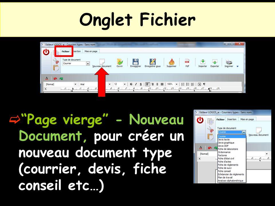 """Onglet Fichier  """"Page vierge"""" - Nouveau Document, pour créer un nouveau document type (courrier, devis, fiche conseil etc…)"""