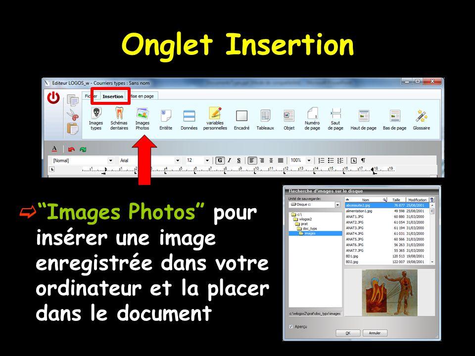 """Onglet Insertion  """"Images Photos"""" pour insérer une image enregistrée dans votre ordinateur et la placer dans le document"""