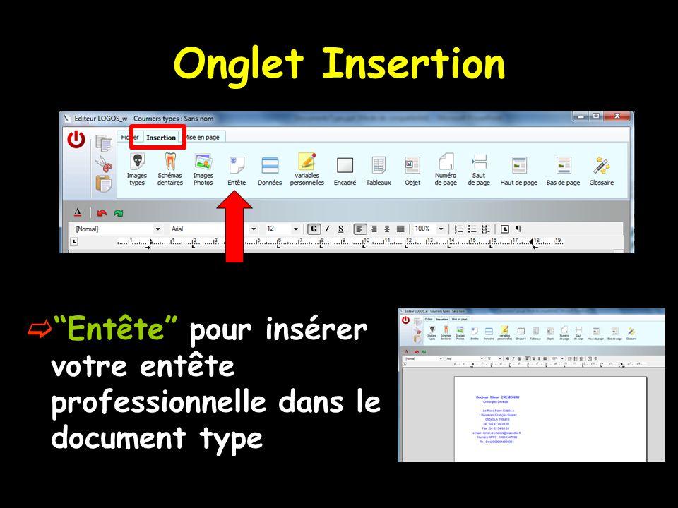 """Onglet Insertion  """"Entête"""" pour insérer votre entête professionnelle dans le document type"""