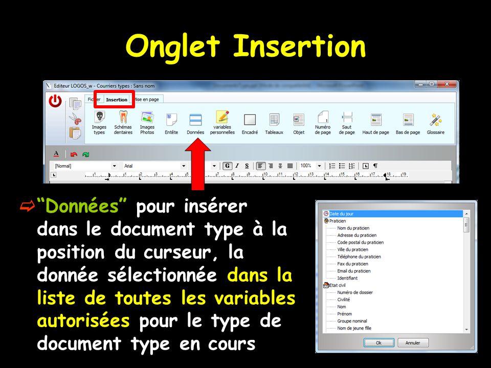 """Onglet Insertion  """"Données"""" pour insérer dans le document type à la position du curseur, la donnée sélectionnée dans la liste de toutes les variables"""