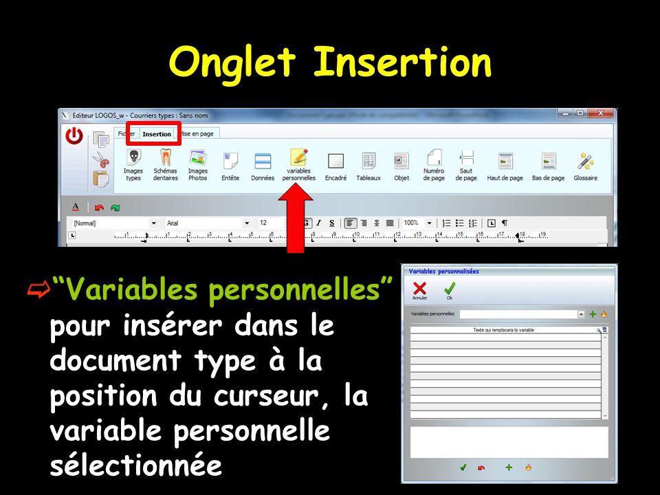 """Onglet Insertion  """"Variables personnelles"""" pour insérer dans le document type à la position du curseur, la variable personnelle sélectionnée"""