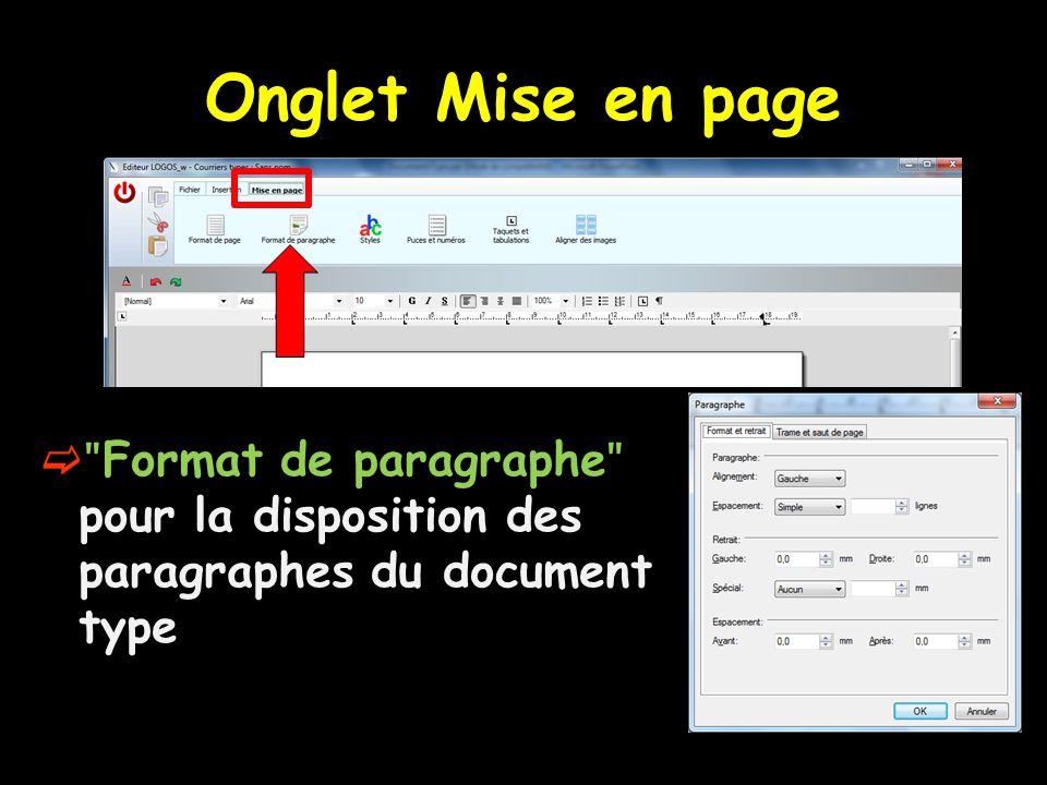  ʺ Format de paragraphe ʺ pour la disposition des paragraphes du document type Onglet Mise en page