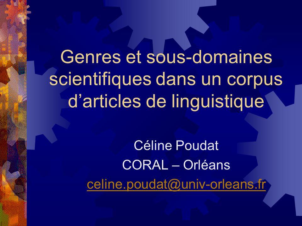 Objectif Exploration en corpus des revues de linguistique française et de leurs genres et objets spécifiques