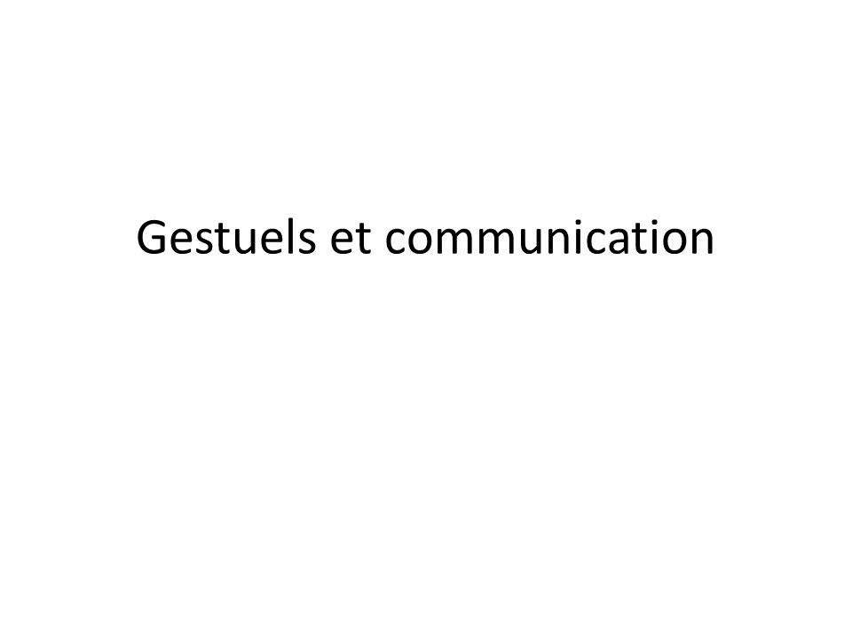 Gestuels et communication