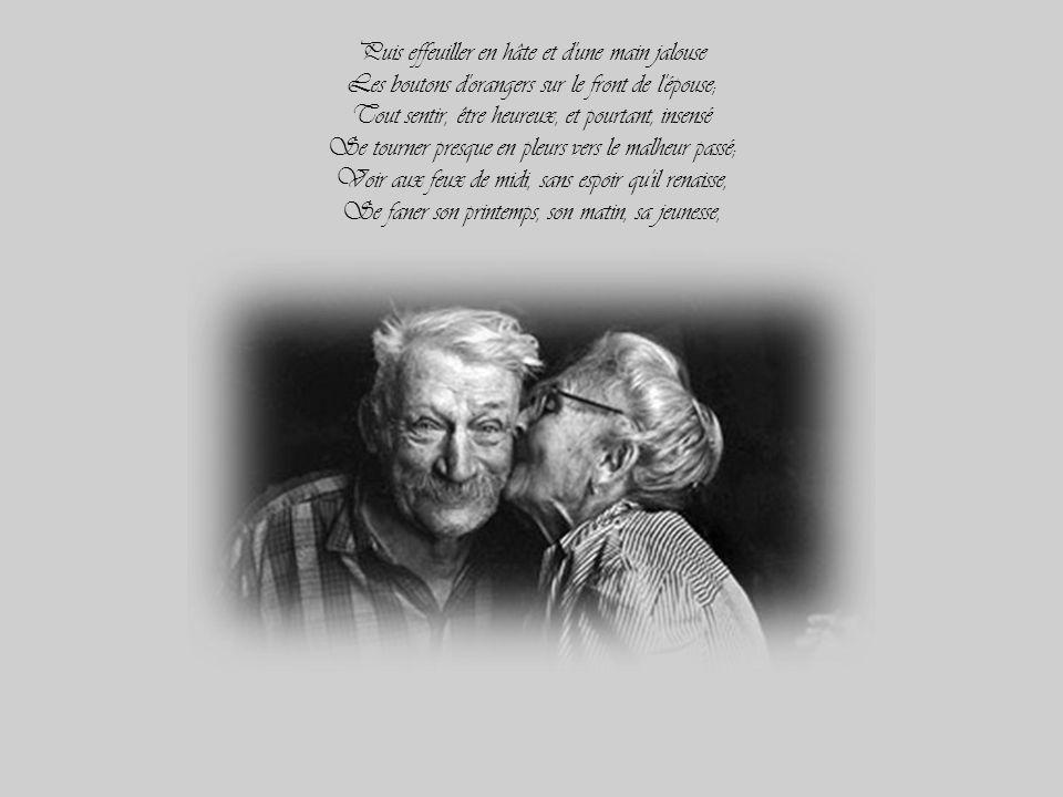 Connaître un pas qu'on aime et que jaloux on suit, Rêver le jour, brûler se tordre la nuit, Pleurer surtout cet âge où sommeillent les âmes, Toujours
