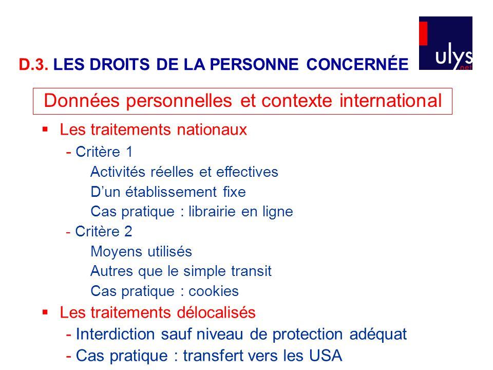 Données personnelles et contexte international  Les traitements nationaux - Critère 1 Activités réelles et effectives D'un établissement fixe Cas pra