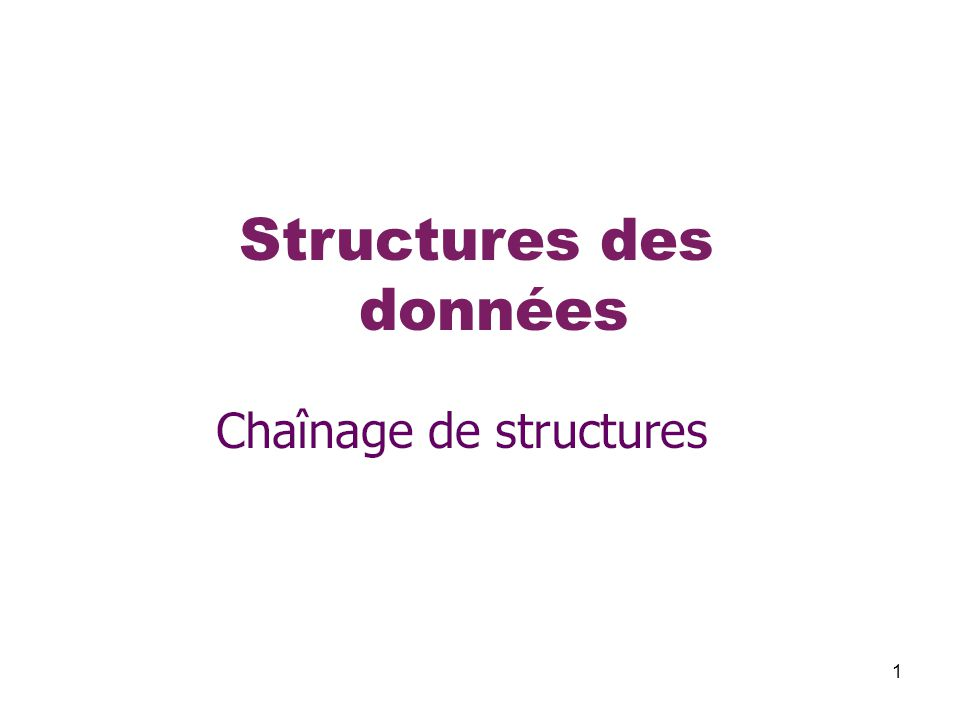 32 Structures des données TABLEAUX DE STRUCTURES - modèle 2  Exemple – avec deux structures embriquées void print(struct tab s) 4/4 { int i; for(i=0;i<s.size;i++) printf( %s\t%6.2f\n ,s.tbl[i].nom,s.tbl[i].note); } void sort(struct tab *s) { etud temp; int i,j,f=1; while(f!=0) { f=0; for(i=0; i<(*s).size-1; i++) if((*s).tbl[i].note < (*s).tbl[i+1].note) { temp=(*s).tbl[i]; (*s).tbl[i]=(*s).tbl[i+1]; (*s).tbl[i+1]=temp; f=1; } } } La définition de la fonction de tri La définition de la fonction d'affichage