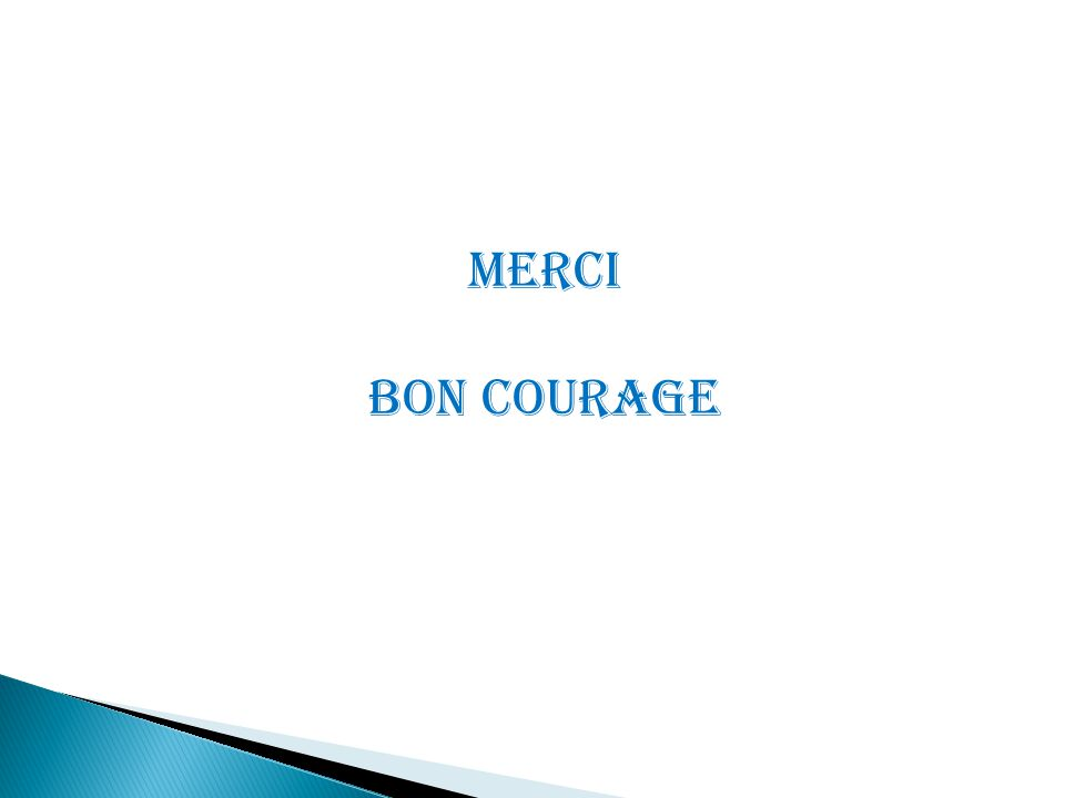 Merci Bon courage