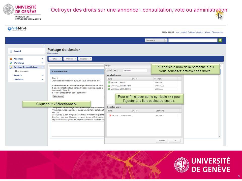 Octroyer des droits sur une annonce - consultation, vote ou administration 3 Cliquer sur «Sélectionner» Enfin, ouvrez votre annonce.