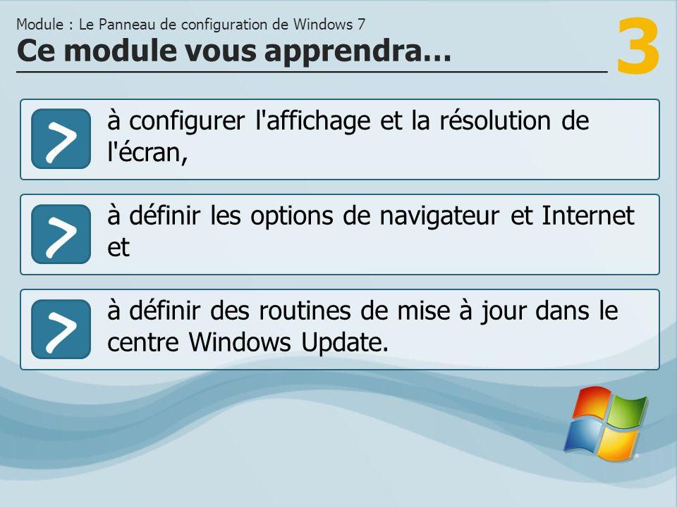 3 >> à définir les options de navigateur et Internet et à définir des routines de mise à jour dans le centre Windows Update.