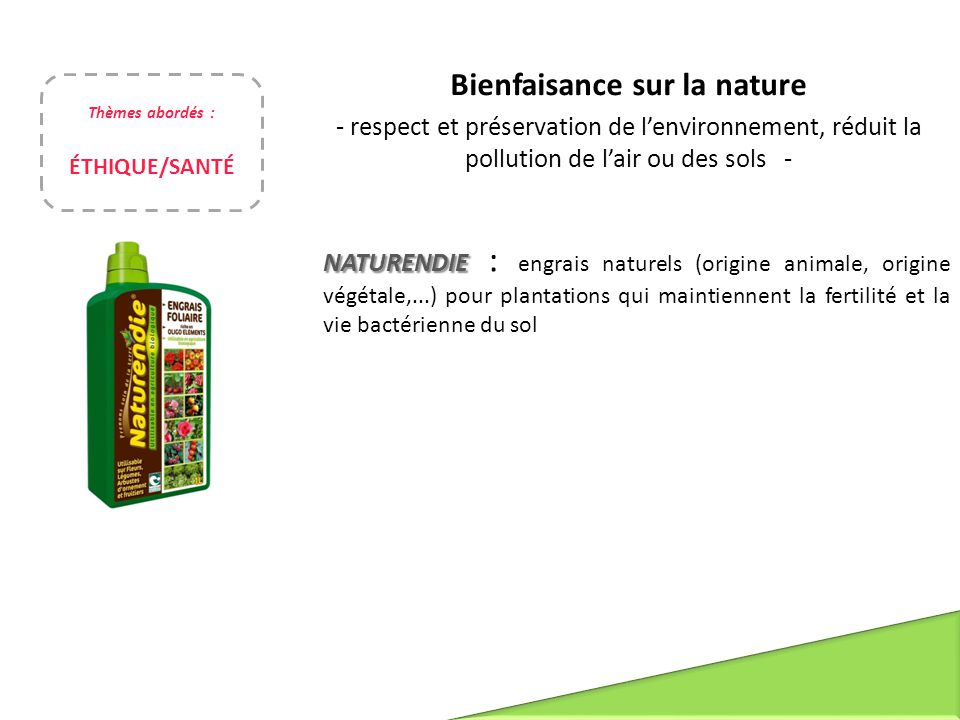Bienfaisance sur la nature - respect et préservation de l'environnement, réduit la pollution de l'air ou des sols - NATURENDIE NATURENDIE : engrais na