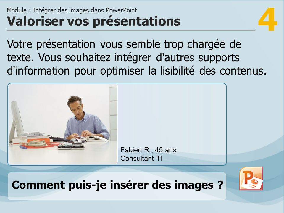 4 Votre présentation vous semble trop chargée de texte.
