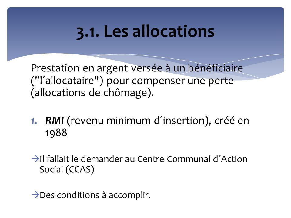 Prestation en argent versée à un bénéficiaire (