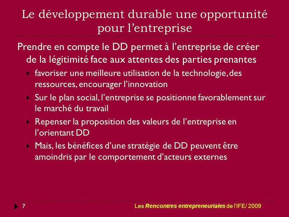 Le développement durable une opportunité pour l'entreprise 7 Prendre en compte le DD permet à l'entreprise de créer de la légitimité face aux attentes
