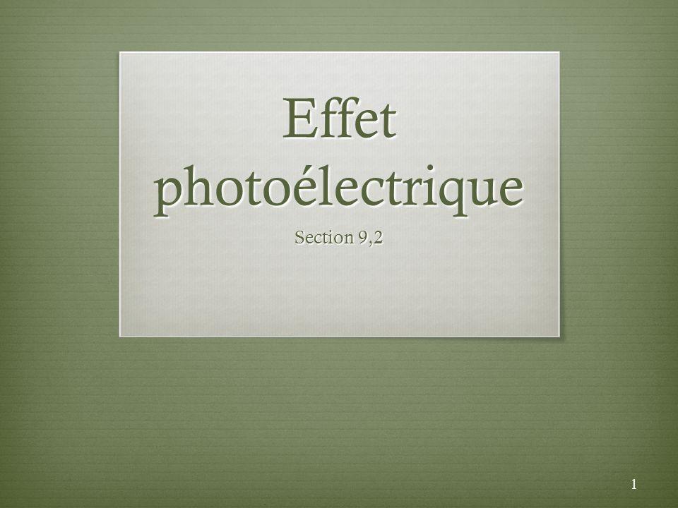 Effet photoélectrique Section 9,2 1