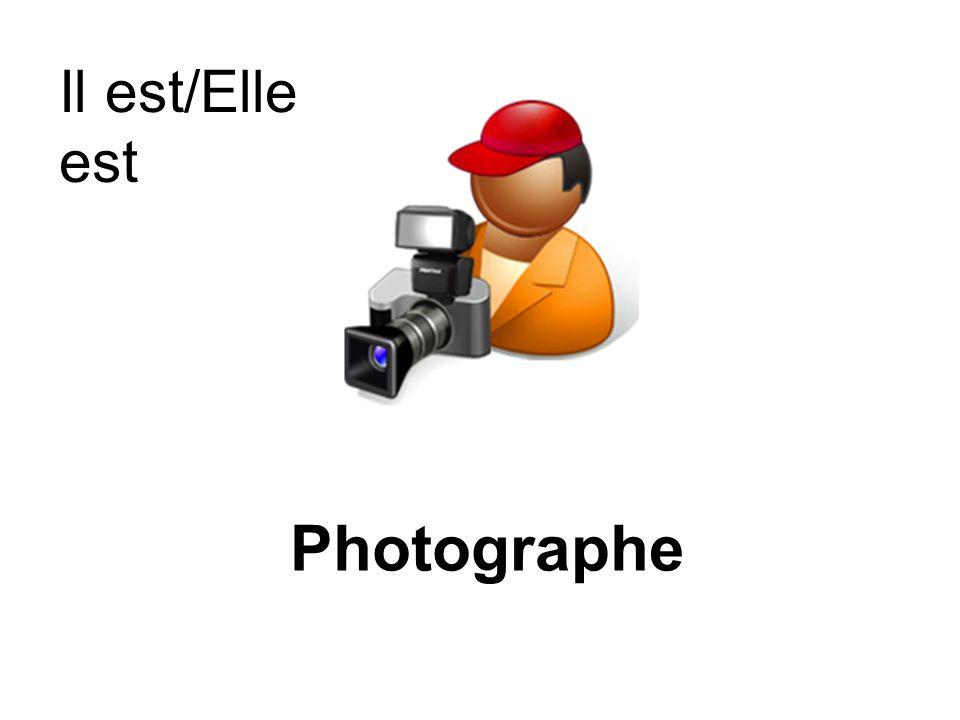 Photographe Il est/Elle est