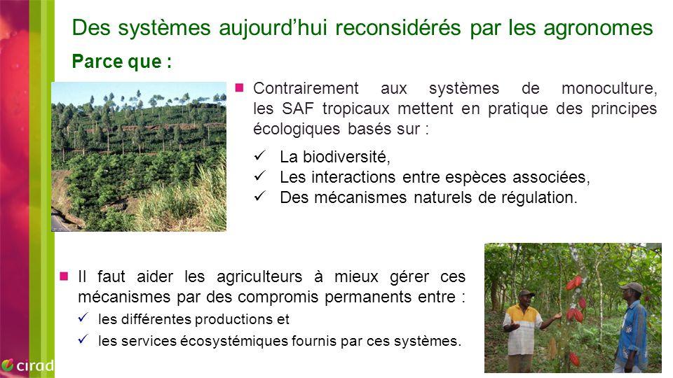 Il faut aider les agriculteurs à mieux gérer ces mécanismes par des compromis permanents entre : les différentes productions et les services écosystém