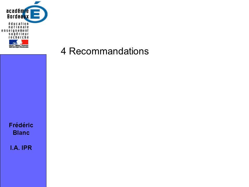 Frédéric Blanc I.A. IPR 4 Recommandations