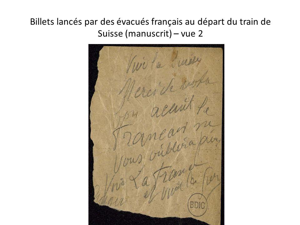 Billets lancés par des évacués français au départ du train de Suisse (manuscrit) – vue 2 Céline Lèbre (BDIC) - Bibliothèque de l EPFL, 3 juin 2014