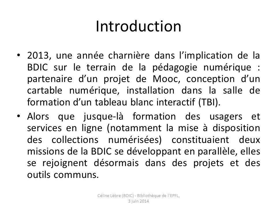 Introduction 2013, une année charnière dans l'implication de la BDIC sur le terrain de la pédagogie numérique : partenaire d'un projet de Mooc, conception d'un cartable numérique, installation dans la salle de formation d'un tableau blanc interactif (TBI).