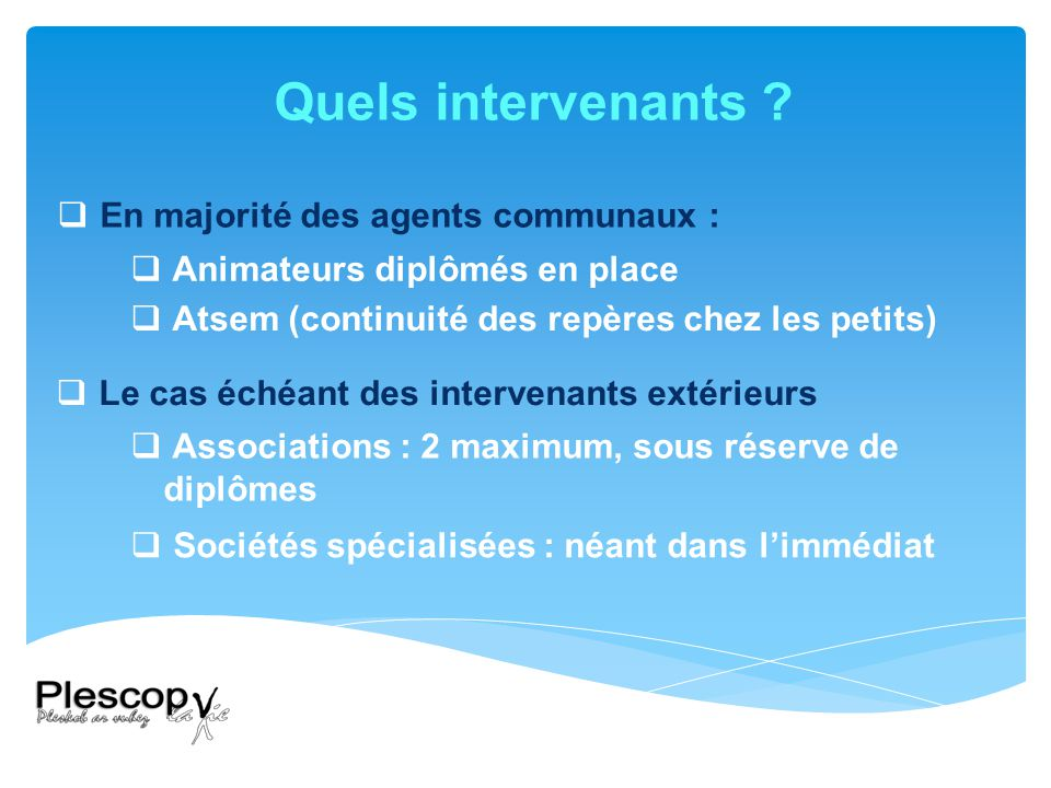 Quels intervenants .