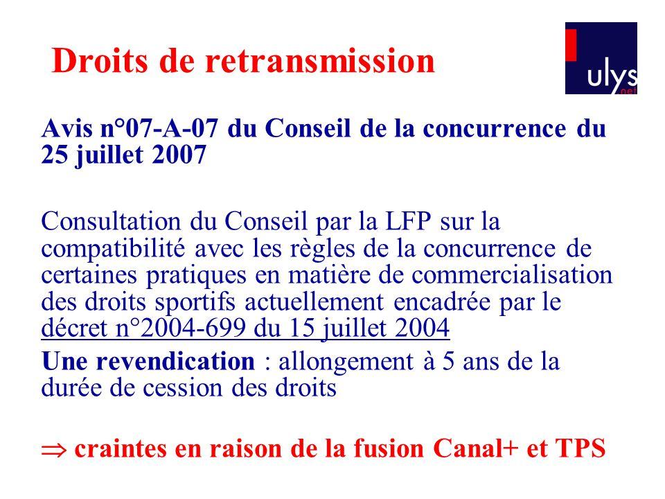 Avis n°07-A-07 du Conseil de la concurrence du 25 juillet 2007 Consultation du Conseil par la LFP sur la compatibilité avec les règles de la concurren